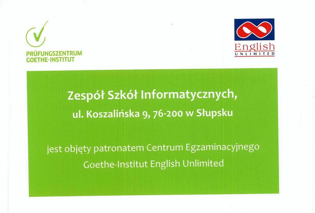 Dyplom informujący o objęciu ZSI w Słupsku patronatem przez Centrum Egzaminacyjne Goethe-Institut.